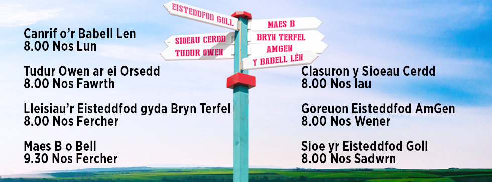 The Eisteddfod on S4C – what's on and when?