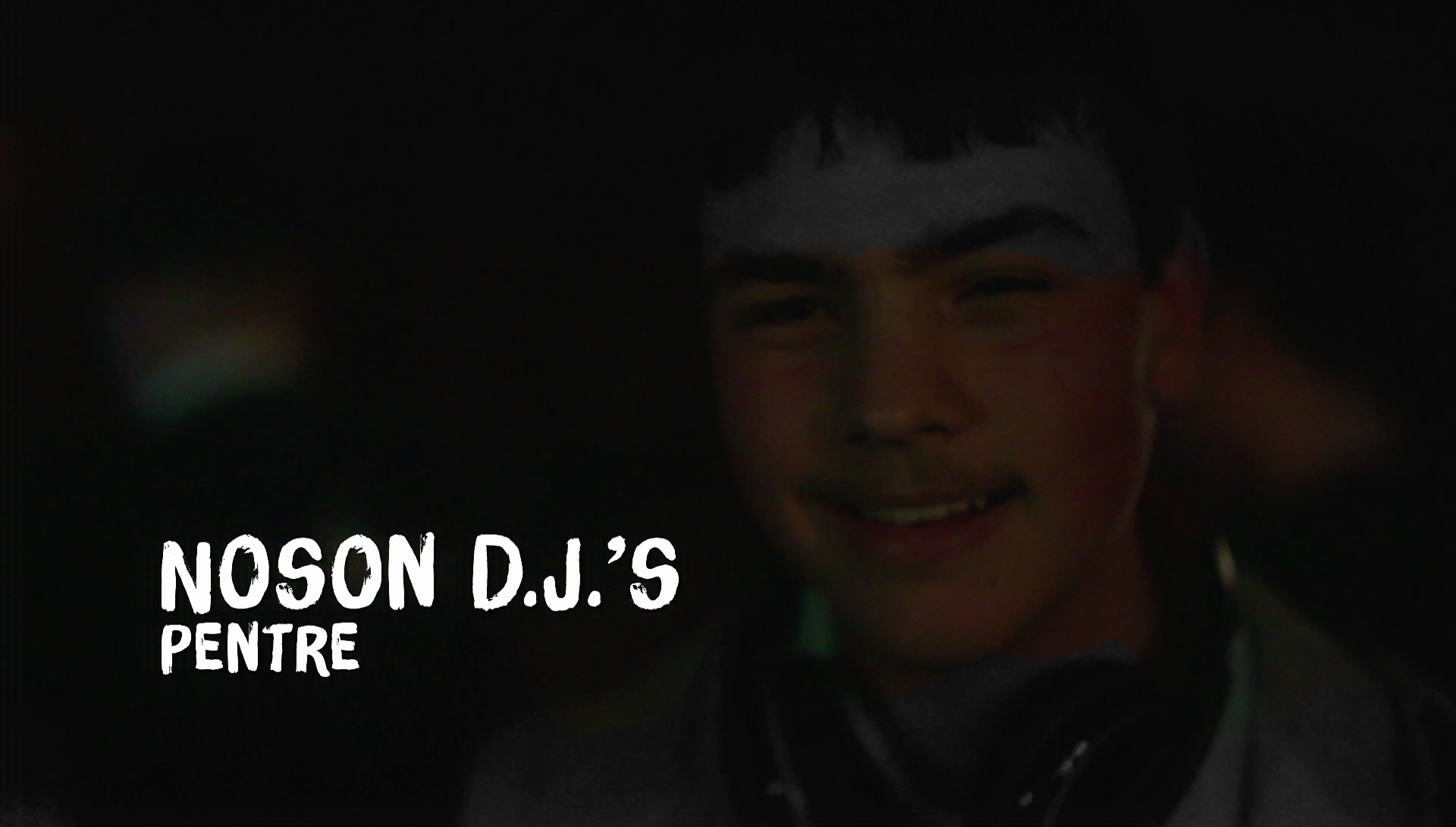 D.J Dibble - D.J's Night, Pentre